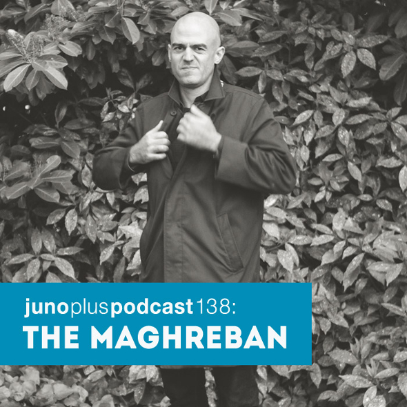 Juno Plus Podcast 138: The Maghreban