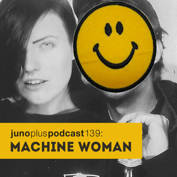 Juno Plus Podcast 139: Machine Woman