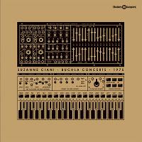 Suzanne Ciani – Buchla Concerts 1975