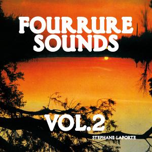 Stéphane Laporte - Fourrure Sounds Vol. 2