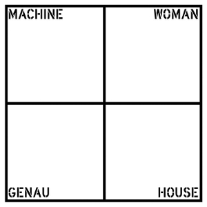 Machine Woman - Genau House