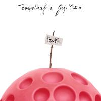 Gigi Masin & Templehof – Tsuki (Hell Yeah)