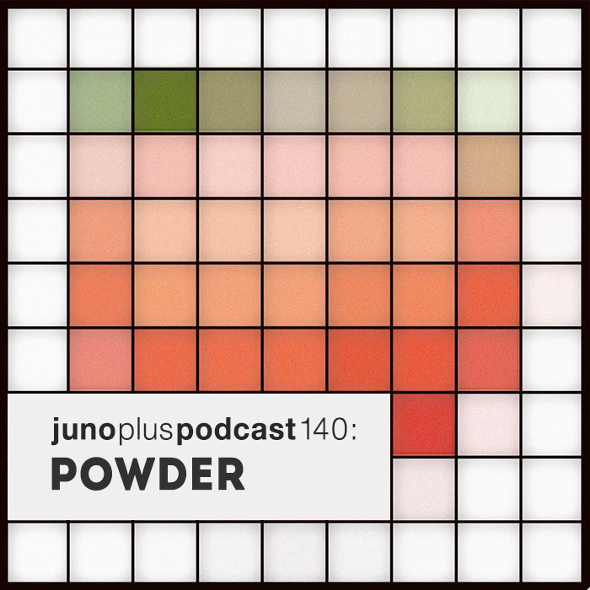 Juno Plus Podcast 140: Powder