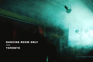Dancing Room Only – Toronto