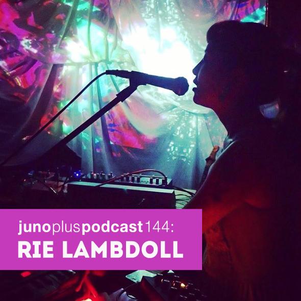 Juno Plus Podcast 144: Rie Lambdoll