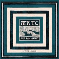 MR TC – Surf & Destroy
