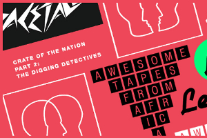 Crate Of The Nation: The Digging Detectives