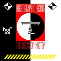 Hieroglyphic Being – The Disco's Of Imhotep