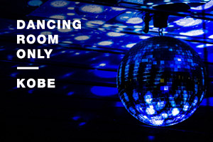 Dancing Room Only – Kobe