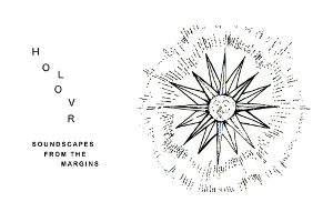 HOLOVR – Soundscapes from the margins