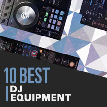 10 Best: DJ Equipment 2014