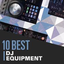 10 Best: DJ Equipment 2014