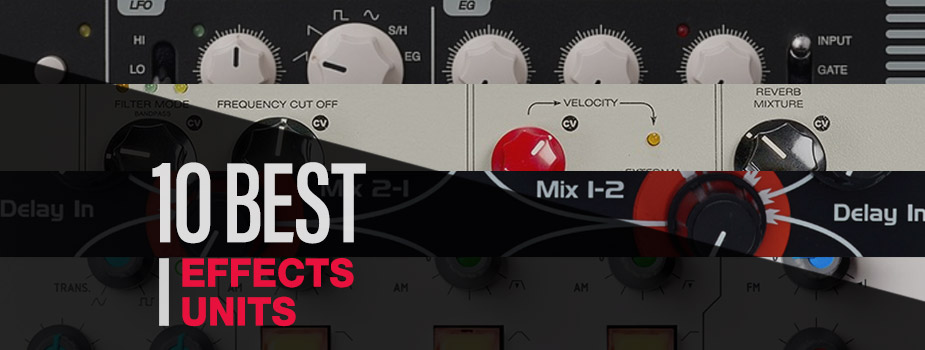 10-best-effects-units-header