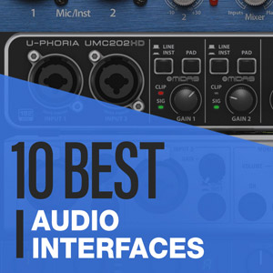 10 Best: Audio Interfaces For Home Studios 2020