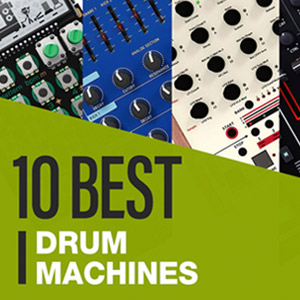 10 Best: Drum Machines 2020