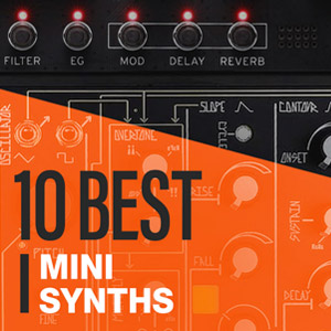 10 Best: Mini Synths 2020