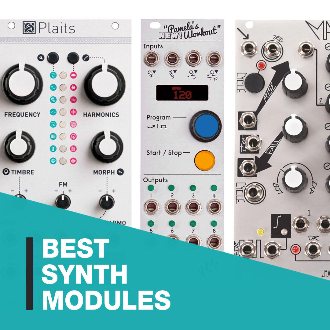 Best Synth Modules 2020