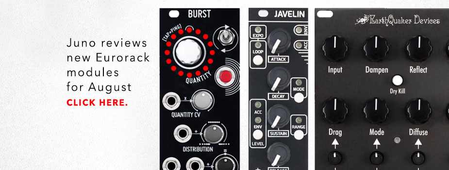 New Eurorack module reviews: August round-up