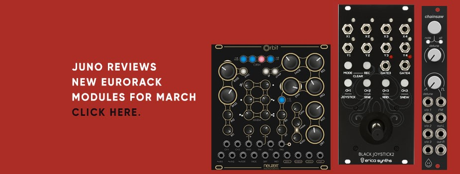 New Eurorack module reviews: March round-up