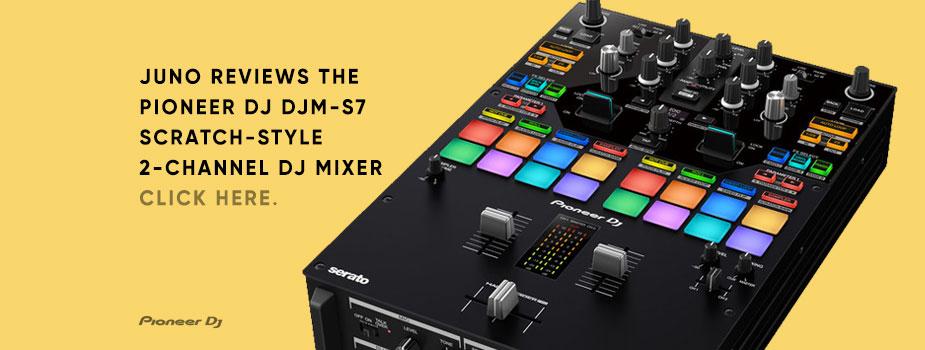 Pioneer DJM-S7 reviewed