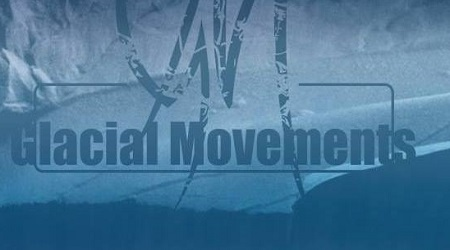 Label Focus – Glacial Movements