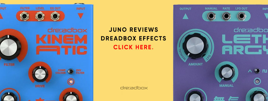 Dreadbox Lethargy & Kinematic reviewed