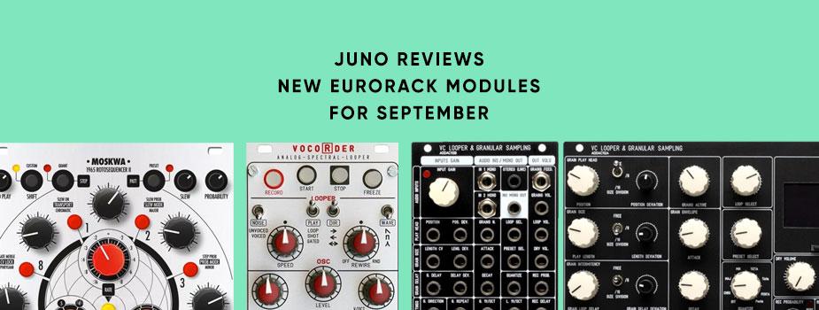 New Eurorack module reviews: September round-up