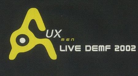 Dusted Down: Aux Men – Live @ DEMF 2002 (Rare official bootleg CD)